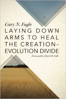 Laying Down Arms to Heal the Creation-Evolution Debate